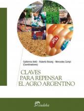 Claves para repensar el agro argentino